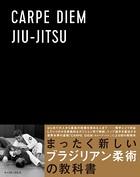 CARPE DIEM JIU-JITSU