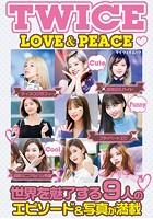 TWICE LOVE & PEACE