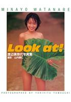 渡辺美奈代 写真集 『 Look at! 』