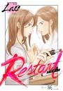 レス〜Restart〜 前編