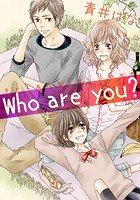 Who are you?(単話)