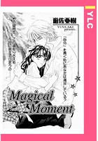 Magical・Moment(単話)