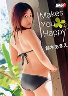 「MakesYouHappy」鈴木あきえ