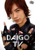 「DAIGO TV」DAIGO