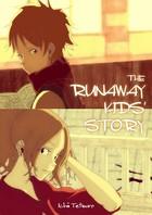 THE RUNAWAY KIDS' STORY