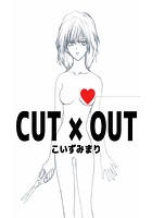 CUT×OUT