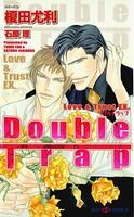 Double Trap Love&Trust EX. 【イラスト付】