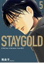 STAYGOLD (5)