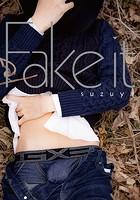すず屋。セカンド写真集 〜Fake it〜