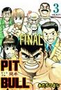 PIT BULL‐闘牛‐ 3