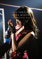 LIVE FOREVER(通常版) NANA MIZUKI LIVE DOCUMENT BOOK