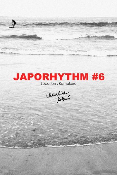 JAPORHYTHM #6/ Location Kamakura