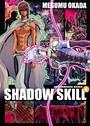 SHADOW SKILL 4