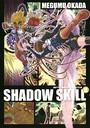 SHADOW SKILL 8