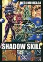 SHADOW SKILL 9