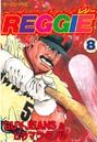 REGGIE 8