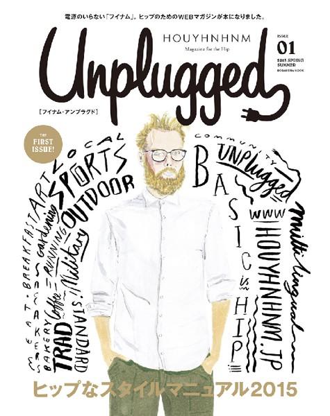 HOUYHNHNM Unplugged ISSUE 01 2015 SPRING SUMMER