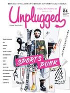 HOUYHNHNM Unplugged ISSUE 04 2016 AUTUMN WINTER