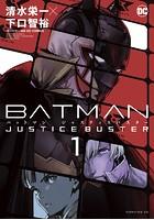 BATMAN JUSTICE BUSTER