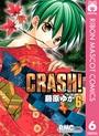 CRASH! 6