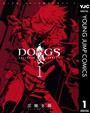 DOGS / BULLETS & CARNAGE 1