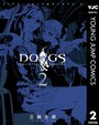 DOGS / BULLETS & CARNAGE 2