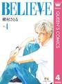 BELIEVE[ビリーヴ] 4