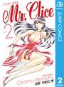 Mr.Clice 2