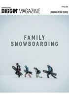 三栄ムック DIGGIN' MAGAZINE SPECIAL ISSUE FAMILY SNOWBOARDING
