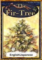 The Fir-Tree 【English/Japanese versions】