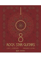 108 ROCK STAR GUITARS 伝説のギターをたずねて