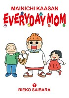 MAINICHI KAASAN: EVERYDAY MOM
