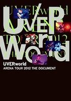 UVERworld ARENA TOUR 2012 THE DOCUMENT