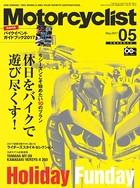 Motorcyclist(モーターサイクリスト) 2017年 5月号