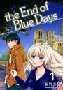 the End of Blue Days 1