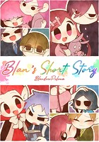 Blan's Short Story