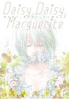 Daisy, Daisy, Marguerite(単話)