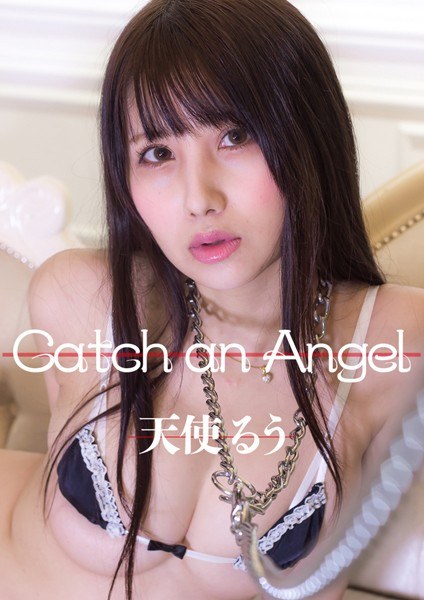 Catch an angel 天使るう